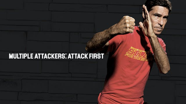Multiple Attackers: Attack First