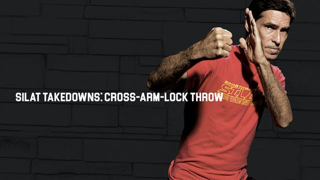 Silat Takedowns: Cross-Arm-Lock Throw