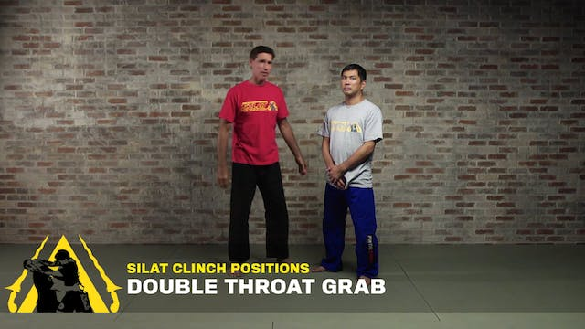 Silat Clinch Positions: Double Throat Grab