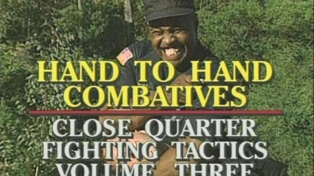 Close Quarters Fighting Tactics Vol. 3