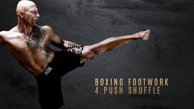 Boxing Footwork 4. Push Shuffle