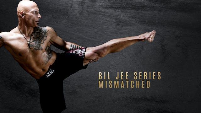 Bil Jee Series - Mismatched