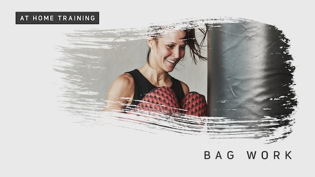 At Home Training - Bag Work