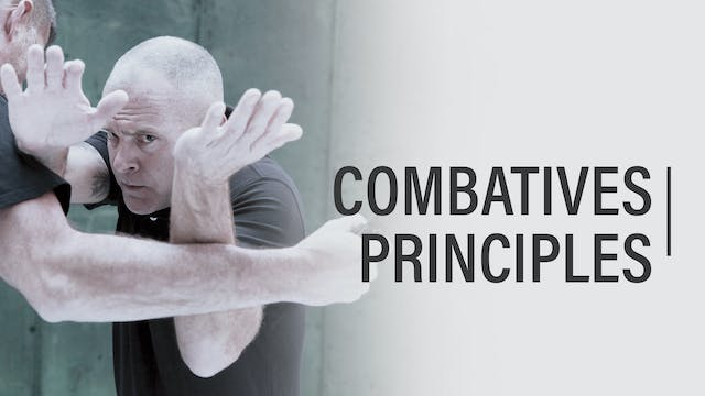 Episode 02 - Combatives Principles