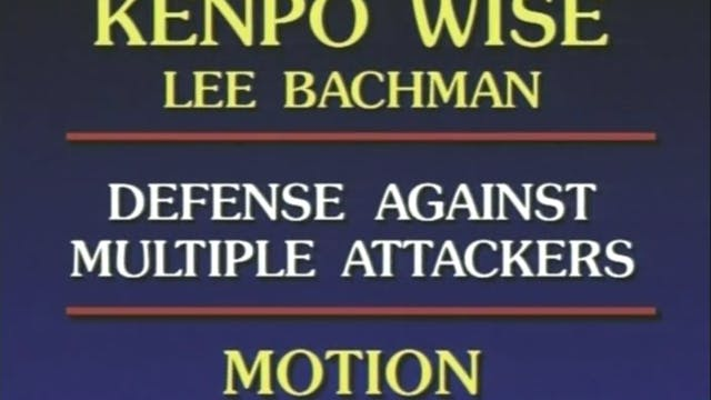 Lee Bachman - Defense Against Multipl...