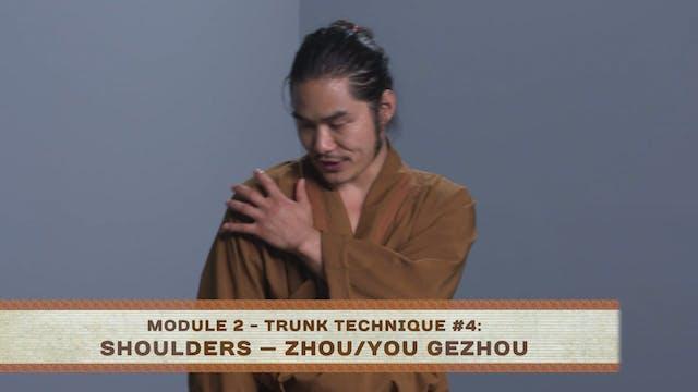 Trunk Technique #4 Shoulders — Zhou/You Gezhou