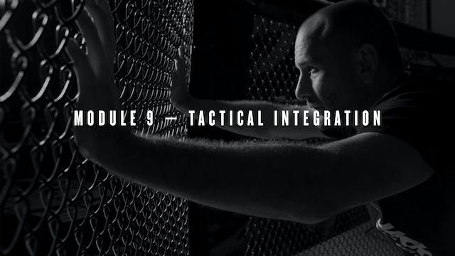 Module 9 — Tactical Integration