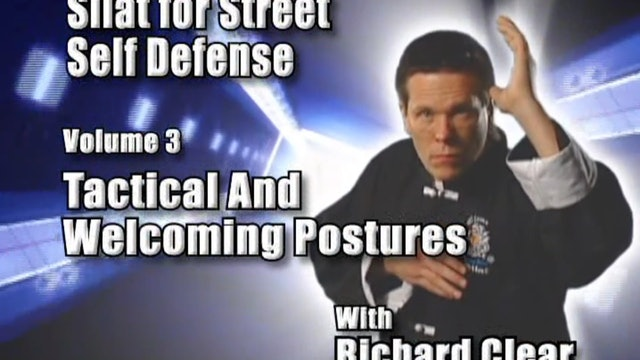 Richard Clear - Tactical and Welcoming Postures