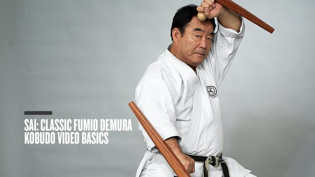 Sai: Classic Fumio Demura Kobudo Video Basics