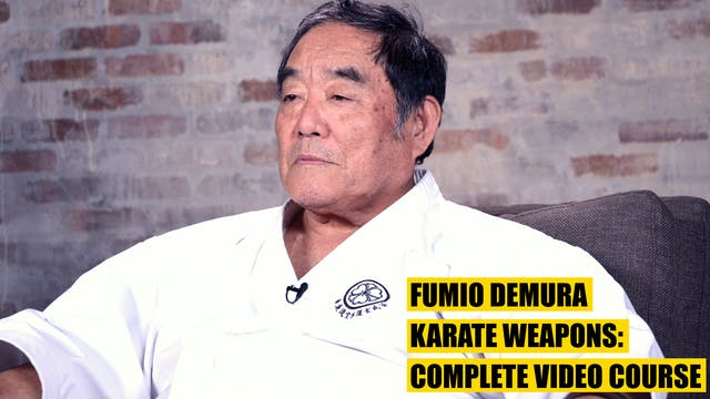 Fumio Demura Karate Weapons: Complete Video Course