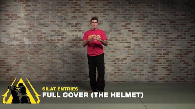 Silat Entries: Full Cover (The Helmet)