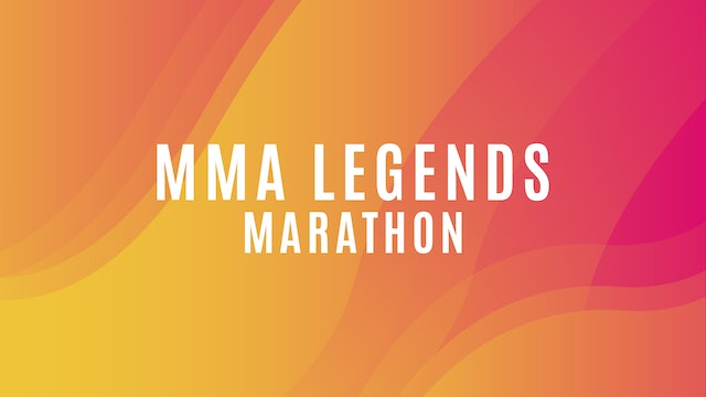 MMA Legends Marathon