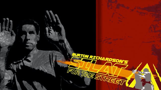 Burton Richardson's Silat for the Street