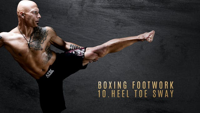 Boxing Footwork 10. Heel Toe Sway