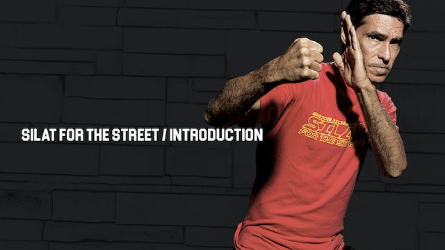 Silat for the Street / Introduction
