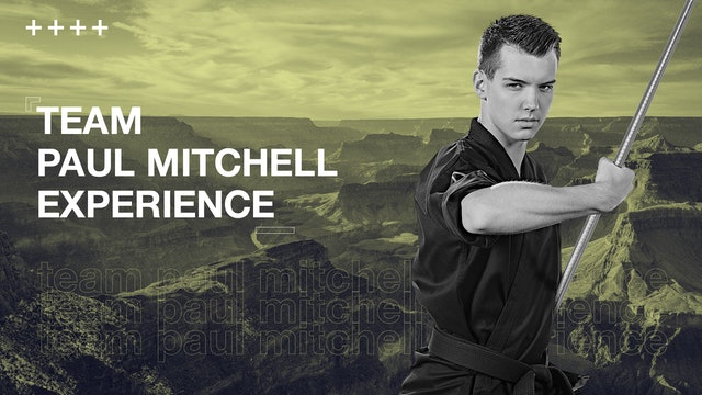 Team Paul Mitchell Experience