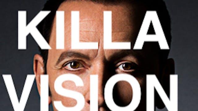 KILLA VISION