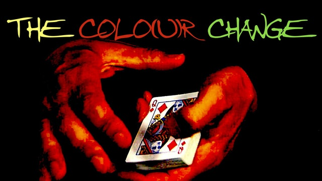 7 THE COLO(U)R  CHANGE - HANGNAIL CHANGE