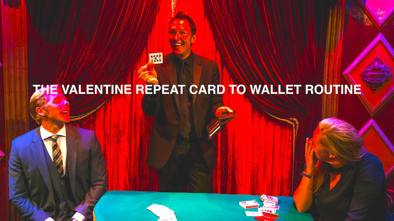 THE VALENTINE REPEAT CARD TO WALLET ROUTINE