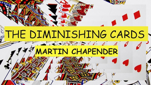 16 THE CHAPENDER DIMINISHING CARDS