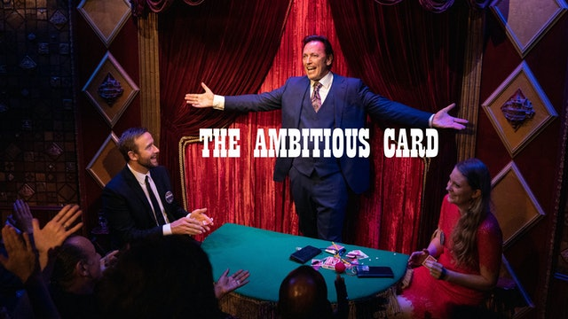 THE AMBITIOUS CARD AND BEYOND