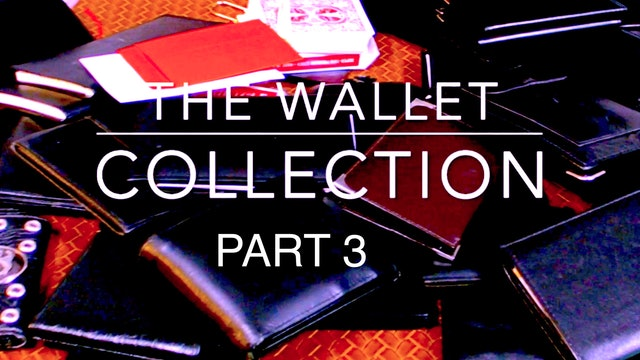 WALLET COLLECTION PART THREE