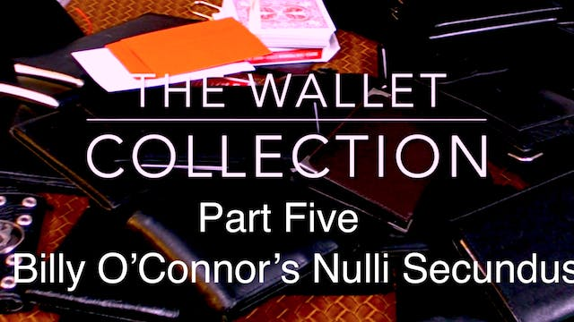 WALLET COLLECTION 5 - NULLI SECUNDUS