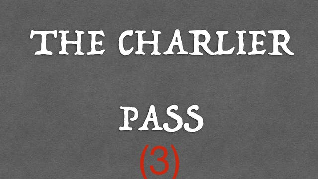 3) THE CHARLIER PASS