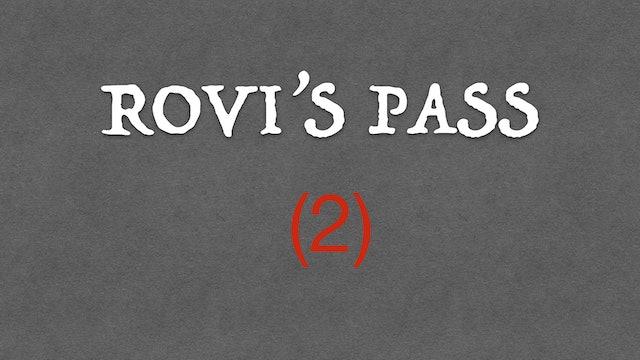2) ROVI'S PASS