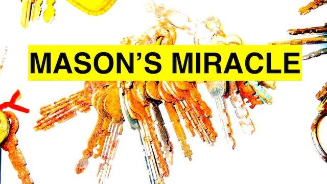 MASON'S MIRACLE