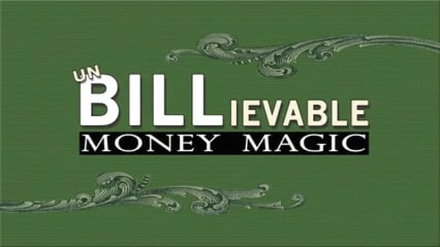 Introduction: UnBILLievable Money Magic