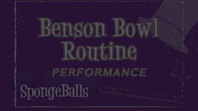 Benson Bowl Routine - Performance