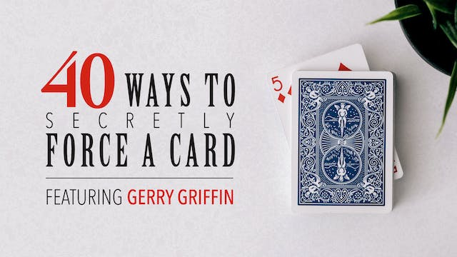 40 Ways to Force a Card featuring Gerry Griffin Instant Download