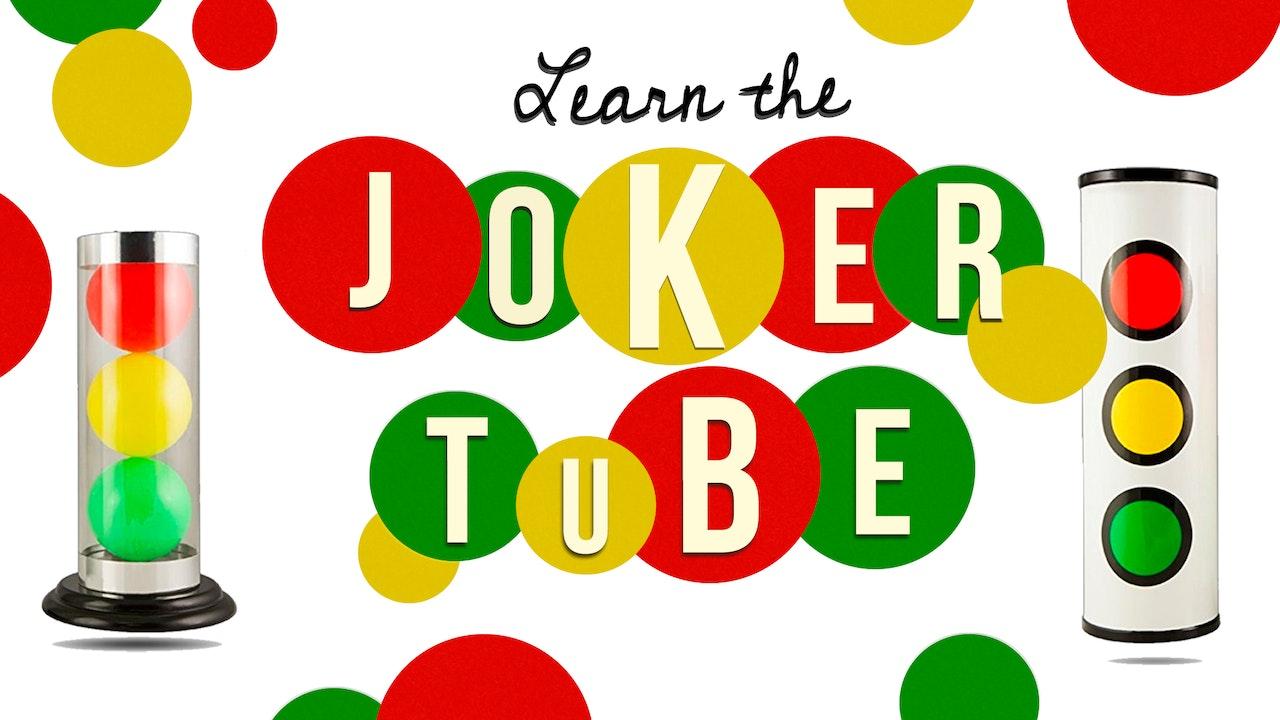 Learn Joker Tube on MasterMagicTricks.com