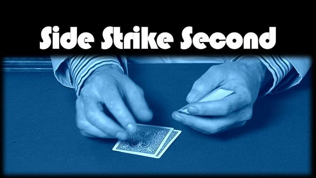 Side Strike Second
