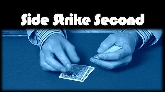 Side Strike Second