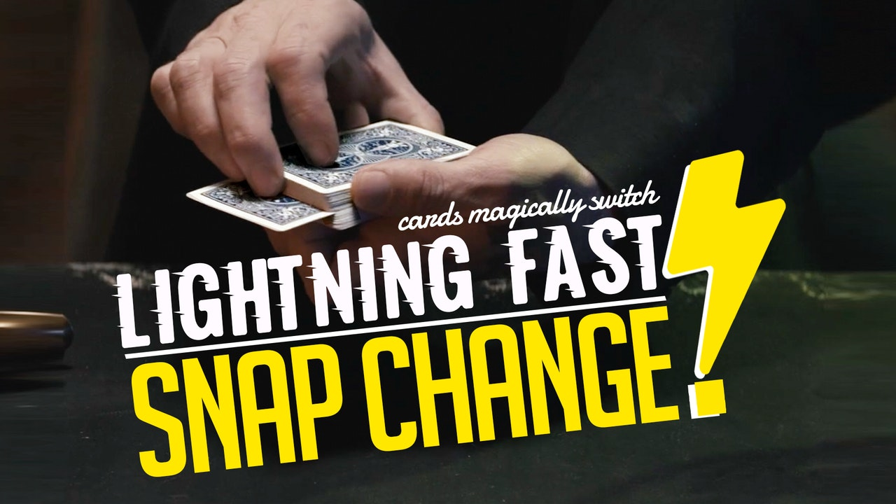 Lightning Fast Snap Change