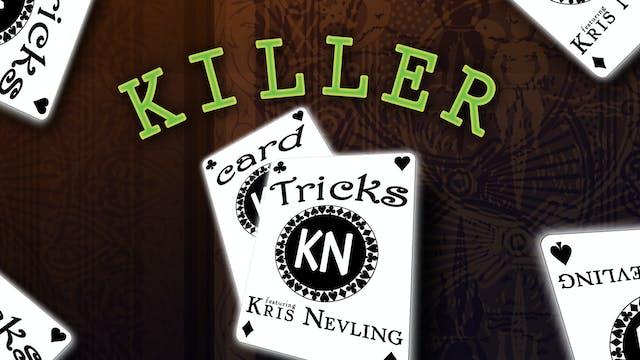 Killer Card Tricks featuring Kris Nevling