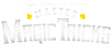 Master Magic Tricks by Magic Makers