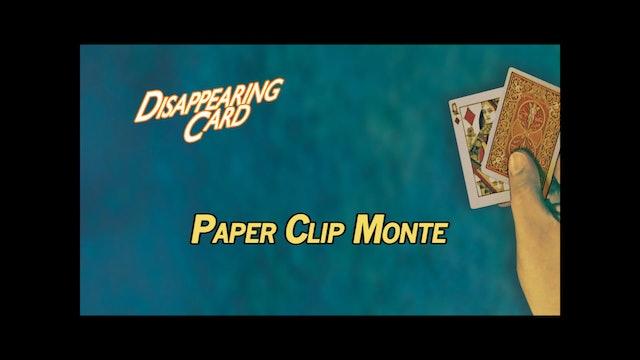 Paper Clip Monte