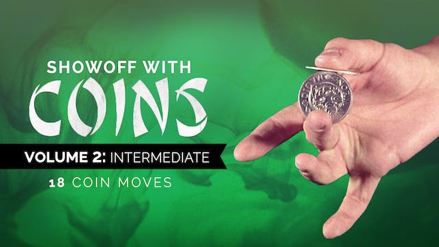 Showoff with Coins Volume 2: Intermed...
