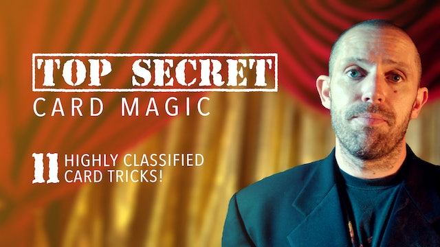 Top Secret Card Magic: Card Secrets That Will Even Fool Magicians