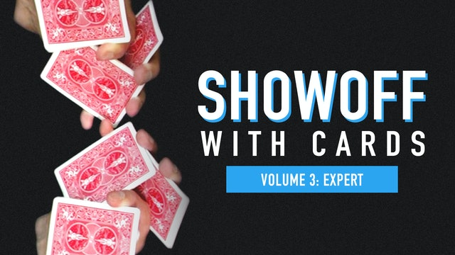 Showoff with Cards: Volume 3