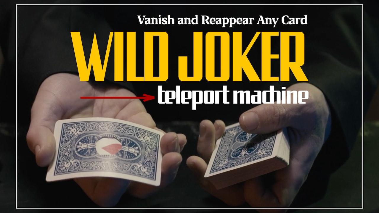 Wild Joker Teleport Machine