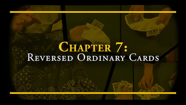 Chapter 7 - Reversed Ordinary Cards