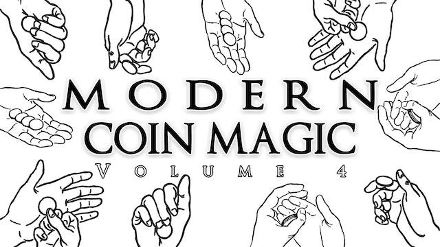 Modern Coin Magic - Volume 4