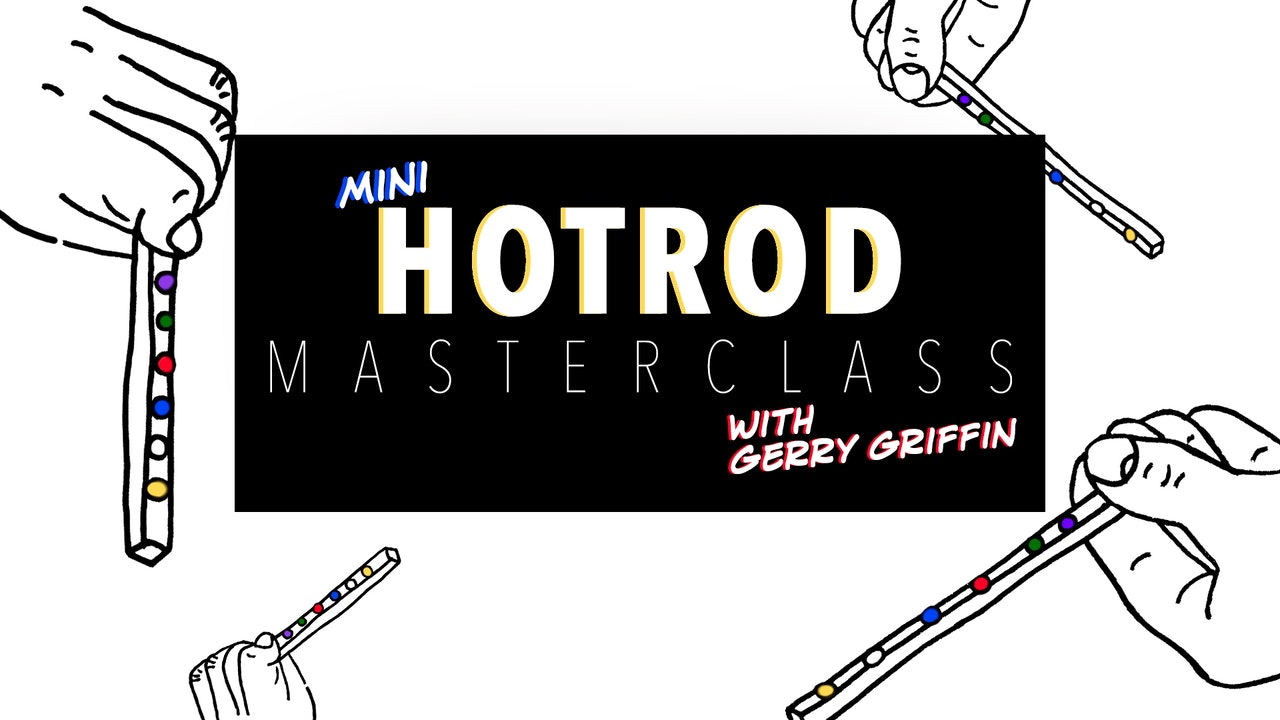 Mini HotRod Masterclass with Gerry Griffin