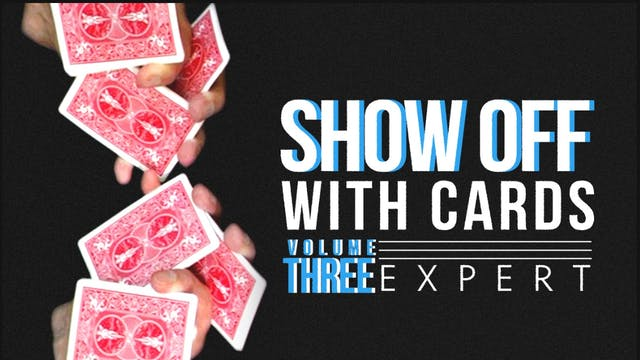 Showoff with Cards Volume 3: Expert Full Volume - Download
