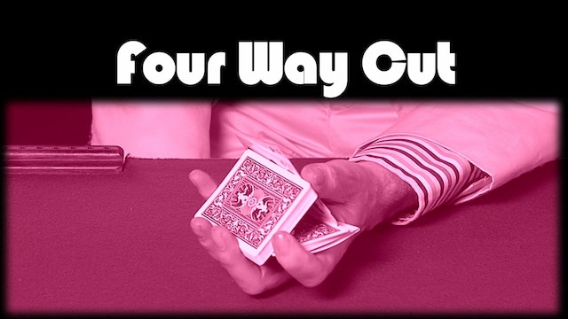 Four Way Cut
