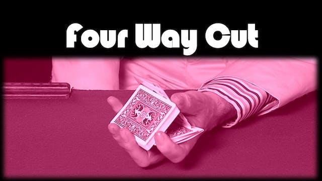 Four Way Cut